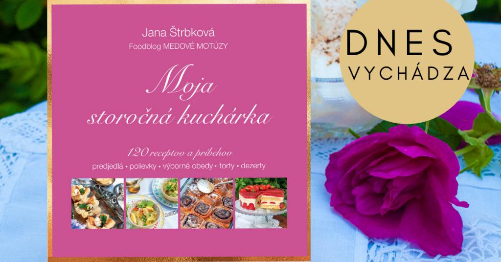 Jana Štrbkokvá: Moja storočná kuchárka